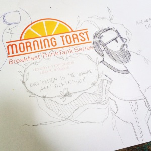 Doodled by Mo Abdouni, guest at Morning Toast Vol.2